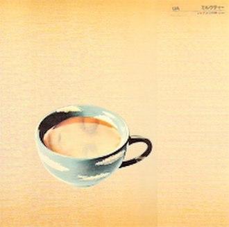 Milk Tea (song) - Image: Uamilktea vinyl