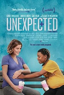 <i>Unexpected</i> (2015 film) 2015 American film directed by Kris Swanberg