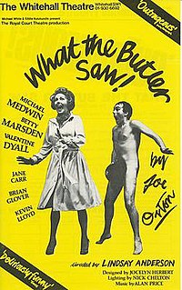 <i>What the Butler Saw</i> (play) Play written by Joe Orton