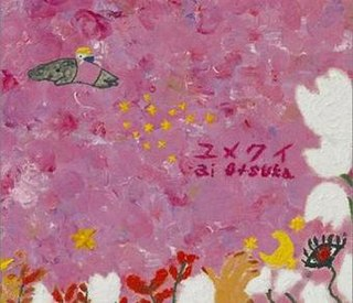 Yumekui 2006 single by Ai Otsuka