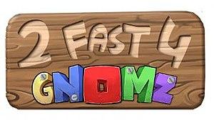 2 Fast 4 Gnomz - Image: 2Fast 4Gnomz video game logo