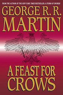 <i>A Feast for Crows</i> Novel by George R. R. Martin