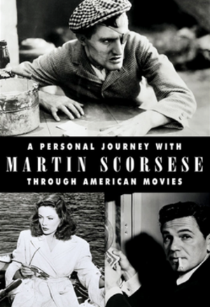 A Personal Journey with Martin Scorsese Through American Movies - Film poster