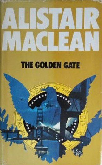 The Golden Gate (MacLean novel) - First edition cover (UK)