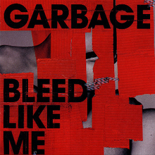 "A collage of red plaster pieces stapled over a gray background, on which the words ""Garbage"" and ""Bleed Like Me"" are stamped."