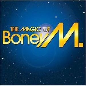 The Magic of Boney M. - Image: Boney M. The Magic Of Boney M. (2006)