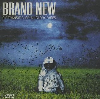 Sic Transit Gloria... Glory Fades - Image: Brand New Sic Transit Gloria... Glory Fades (DVD)