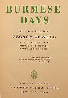 an analysis of burmese days a novel by george orwell Shop from the world's largest selection and best deals for george orwell paperback books  and the analysis of certain key  burmese days: a novel orwell, george.