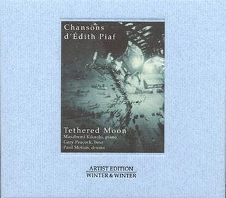 <i>Chansons dÉdith Piaf</i> 1999 studio album by Masabumi Kikuchi, Gary Peacock & Paul Motian