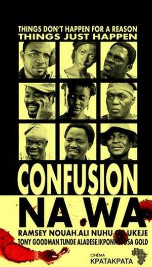 Confusion Na Wa - Theatrical poster