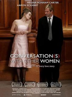 <i>Conversations with Other Women</i> 2005 American film directed by Hans Canosa