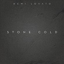 Stone Cold (Demi Lovato song) - Wikipedia