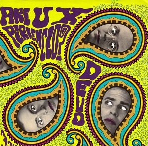 Are You Experienced? (song) - Image: Devo are you experienced warner bros