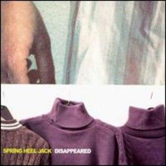 Disappeared (album) - Image: Disappearedspringhee ljack