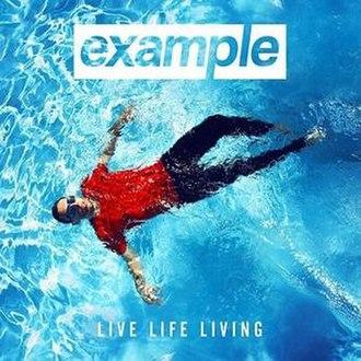 Live Life Living - Image: Example Live Life Living 1