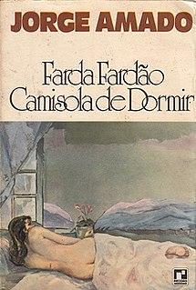 <i>Pen, Sword, Camisole</i> novel by the Brazilian writer Jorge Amado