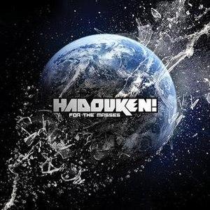 For the Masses (Hadouken! album) - Image: For The Masses