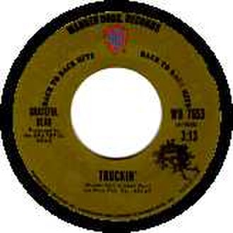 """Truckin' - The single version of """"Truckin'"""" as a B-side to """"Johnny B. Goode"""" from 1972."""