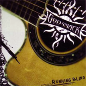 Running Blind (song) - Image: Godsmack running blind