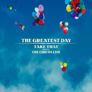 The Greatest Day – Take That Present: The Circus Live - Image: Greatestdayalbum