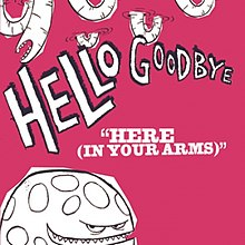 HereInYourArms-Hellogoodbye.jpg