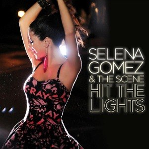Hit the Lights (Selena Gomez & the Scene song) - Image: Hithelights