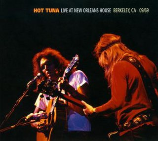 <i>Live at New Orleans House: Berkeley, CA 09/69</i> album by Hot Tuna