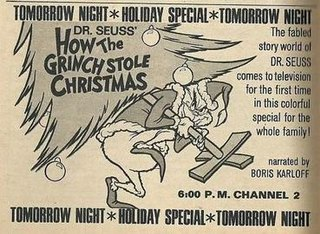 <i>How the Grinch Stole Christmas!</i> (TV special) 1966 American animated television special based on the book by Dr. Seuss