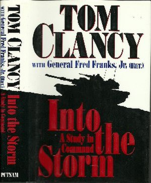 Into the Storm: On the Ground in Iraq - First edition (publ. Putnam)