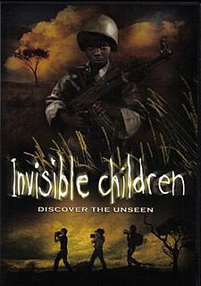 <i>Invisible Children</i> 2006 film by Jason Russell