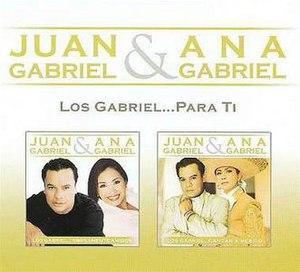 Los Gabriel... Para ti - Image: Juananapara