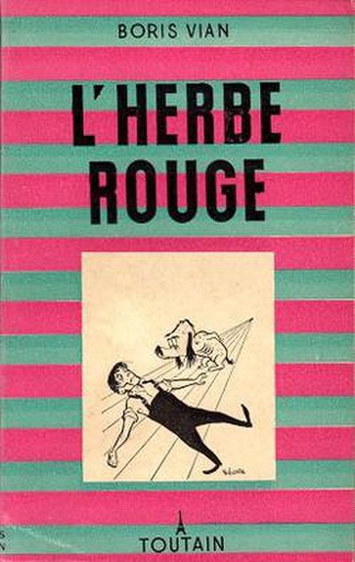 Picture of a book: L'herbe Rouge