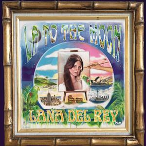 LA to the Moon Tour - Image: Lana Del Rey LA to the Moon Tour poster