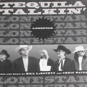 Tequila Talkin' - Image: Lonestar Tequila Talkin single