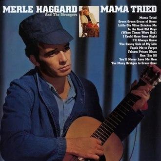 Mama Tried (album) - Image: Mamatried