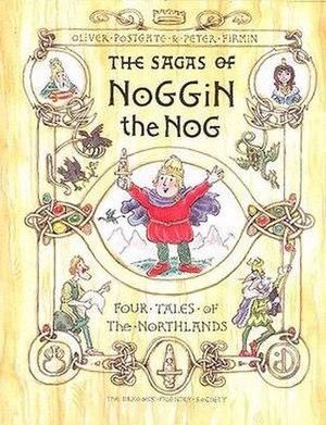 Noggin the Nog - The 1992 book: The Sagas of Noggin the Nog