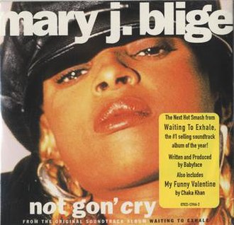 Not Gon' Cry - Image: Not Gon' cry by Mary j Blige US CD single