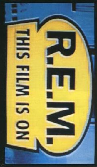 This Film Is On - Image: R.E.M. This Film Is On