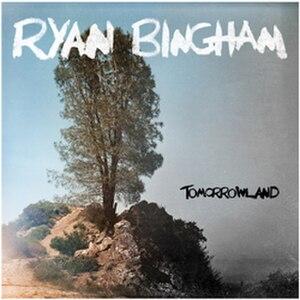 Tomorrowland (Ryan Bingham album) - Image: Ryan Bingham Tomorrowland