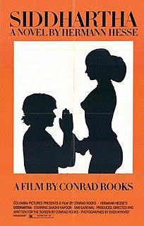 <i>Siddhartha</i> (1972 film) 1972 film based on the novel of the same name by Hermann Hesse
