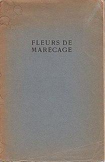 <i>Fleurs de Marécage</i>