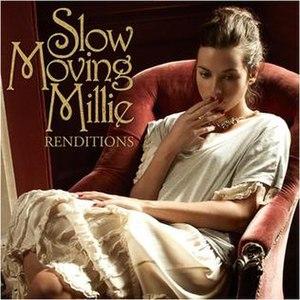 Renditions (album) - Image: Slow Moving Millie