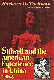 <i>Stilwell and the American Experience in China, 1911–45</i> 1971 book by Barbara W. Tuchman
