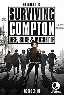 <i>Surviving Compton: Dre, Suge & Michelle</i>