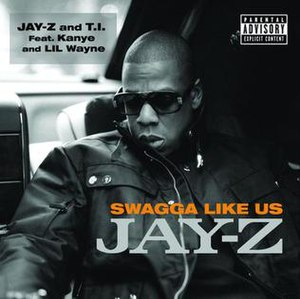 Swagga Like Us - Image: Swagga Like Us (Feat. Kanye West & Lil Wayne) Single