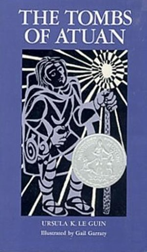The Tombs of Atuan - First edition cover (hardcover, second state, with the Newbery Honor)
