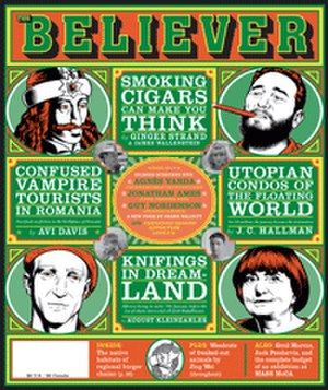 The Believer (magazine) - October 2009 issue,  Vol. 7, No. 8. Cover illustration by Charles Burns.  The cover depicts, clockwise from the upper left, Vlad Țepeş, Fidel Castro, Agnès Varda, and Jonathan Ames.