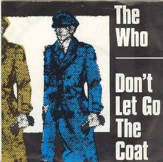 Don't Let Go the Coat - Image: The who dont let go the coat s