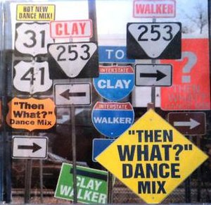Then What? - Image: Then What Dance Mix