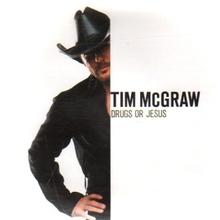 Tim McGraw - Drogas o Jesús single.png